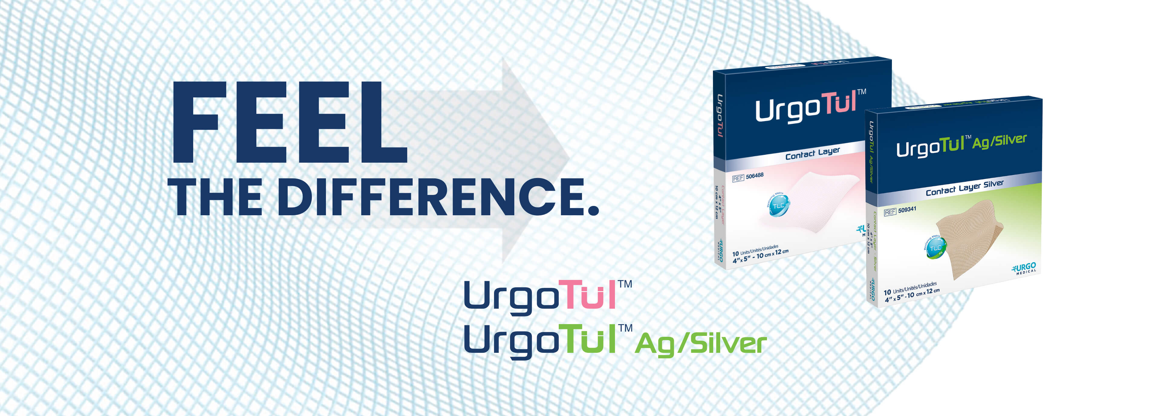 FEEL THE DIFFERENCE. UrgoTul brand packaging.